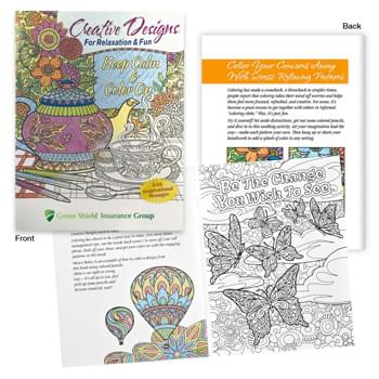 Creative Designs For Relaxation & Fun Adult Coloring Book - Inspirational And Wellness Messages On Front & Back Of Every Page | 10 Tactics For A Less Stressed Lifestyle Listed On Inside Back Cover | Pages Are Perforated So Designs Can be Easily Removed |  24 Page Book With 12 Full Page Designs For Coloring